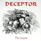 DECEPTOR - The Legend (Cd)
