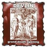 DEVLIN - Grand Death Opening (Cd)