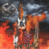 EDDIE OJEDA (TWISTED SISTER) - Axes 2 Axes (Cd)