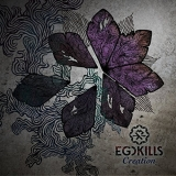 EGOKILLS - Creation (Cd)