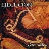 EJECUCION - Observation (Cd)