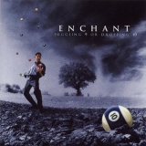 ENCHANT    - Juggling 9 Or Dropping 10 (Cd)