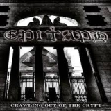 EPITAPH (BLACK HOLE) - Crawling Out Of The Crypt (Cd)