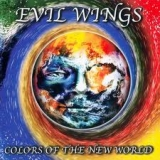 EVIL WINGS - Colours Of The New World (Cd)