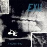 EXU - Incammino (Cd)