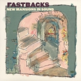 FASTBACKS - New Mansion In Sound (Cd)