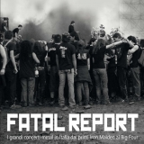 FATAL REPORT - I Grandi Concerti Metal In Italia (Book)