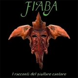 FIABA - I Racconti Del Giullare Cantore (Cd)