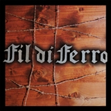 FIL DI FERRO - Fil Di Ferro (remastered) (Cd)
