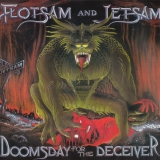 FLOTSAM AND JETSAM - Doomsday For The Deceiver (Cd)