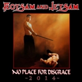 FLOTSAM AND JETSAM - No Place For Disgrace - 2014 (Cd)