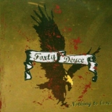 FORTY DEUCE - Nothing To Lose (Cd)