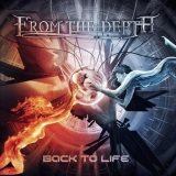 FROM THE DEPTH - Back To Life (Cd)