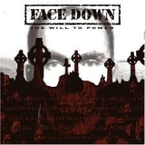 FACE DOWN - The Will To Power (Cd)