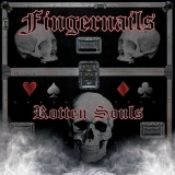 FINGERNAILS - Rotten Souls (Cd)
