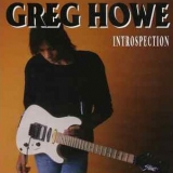 GREG HOWE - Introspection (Cd)