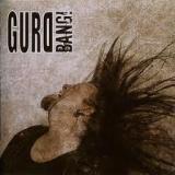GURD - Bang! (Cd)