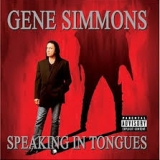 GENE SIMMONS (KISS) - Speaking In Tongues (Cd)