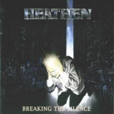 HEATHEN - Breaking The Silence (Cd)