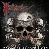 HERETIC   - A Game You Cannot Win (Cd)