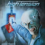 HIGH TENSION - Under Tension (Cd)
