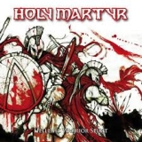 HOLY MARTYR - Hellenic Warrior Spirit (Cd)