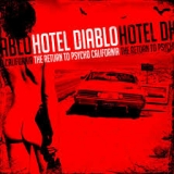 HOTEL DIABLO - The Return To Psycho, California (Cd)