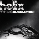 HELIX - White Lace & Black Leather (Cd)