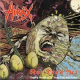 HIRAX - Not Dead Yet + 1 (Cd)