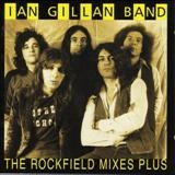 IAN GILLAN BAND - The Rockfield Mixes…plus (Cd)