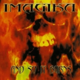 IMAGIKA - And So It Burns (Cd)