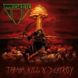 IMMACULATE - Thrash, Kill, N Destroy (Cd)