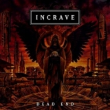 INCRAVE - Dead End (Cd)