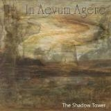 IN AEVUM AGERE (I MITI ETERNI) - The Shadow Tower (Cd)
