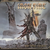IRON FIRE - To The Grave (Cd)