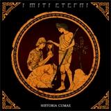 I MITI ETERNI - Historia Cumae (Cd)