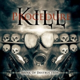 KILL PROCEDURE - Brink Of Destruction (Cd)