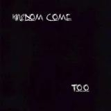 KINGDOM COME - Too (Cd)