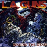 L.A. GUNS - Waking The Dead (Cd)