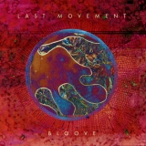 LAST MOVEMENT - Bloove (Cd)