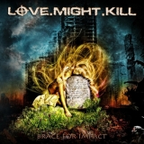 LOVE MIGHT KILL - Brace For Impact (Cd)