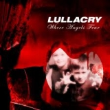 LULLACRY - Where Angels Fear (Cd)