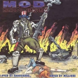 M.O.D. - Loved By Thousand… (Cd)