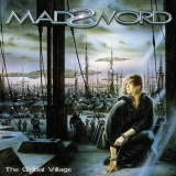 MADSWORD - The Global Village (Cd)