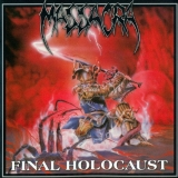 MASSACRA - Final Holocaust (Cd)
