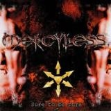 MERCYLESS  - Sure To Be Pure (Cd)