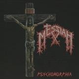 MESSIAH - Psychomorphia (Cd)