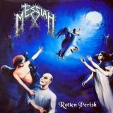 MESSIAH - Rotten Perish (Cd)