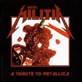 METAL MILITIA - A Tribute To Metallica (Cd)