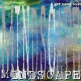 MINDSCAPE - Get Used To It (Cd)